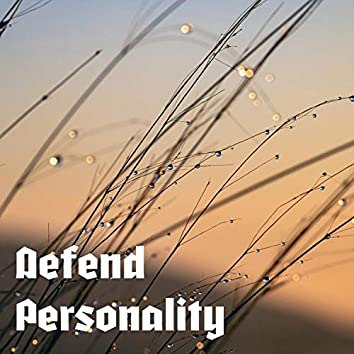 Defend personality