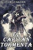 El Capitán Tormenta: Novela Histórica