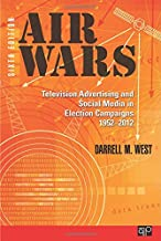 Air Wars: Television Advertising and Social Media in Election Campaigns, 1952-2012
