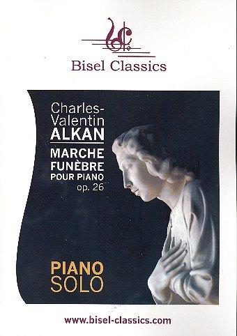 Marche funèbre op.26 : für Klavier