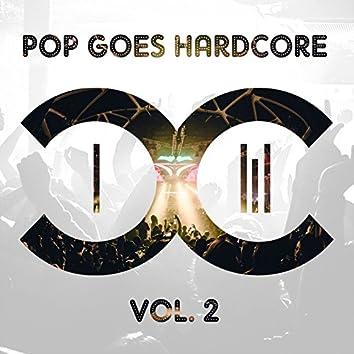 Pop Goes Hardcore - Volume 2