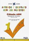 Aprendo Y Disfruto Con Los Números 1. Cálculo ABN - 9788481051612: APRENDO Y DISFRUTO CON LOS NÚMEROS. CÁLCULO ABN 1