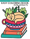 Easy Coloring Book for Adults: Beautiful Simple Designs for Seniors and Beginners (Easy Adult...