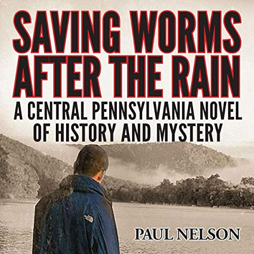 Saving Worms After the Rain audiobook cover art