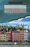 LE PARLER DU LYONNAIS - Editions Christine Bonneton - 19/02/2015