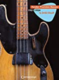 Fender precision basses - en anglais: 1951-1954