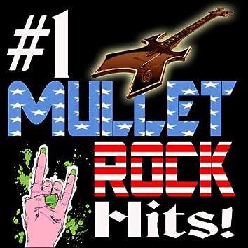 #1 Mullet Rock Hits!