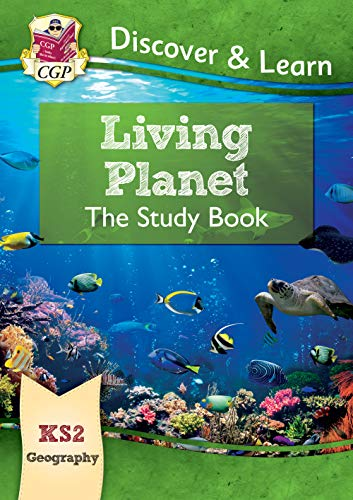 New KS2 Discover & Learn: Geography - Living Planet Study Bo