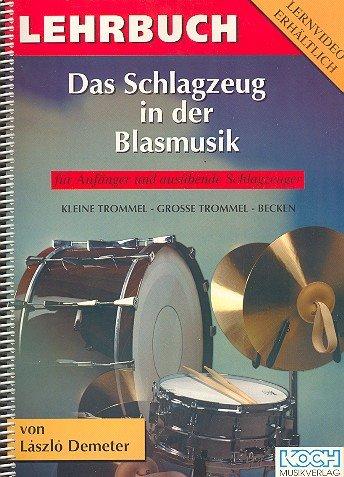 Das Schlagzeug in der Blasmusik :
