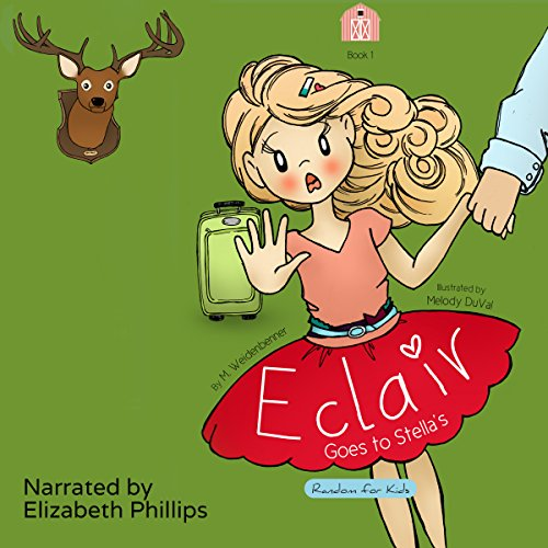 Éclair Goes to Stella's Audiobook By Michelle Weidenbenner cover art