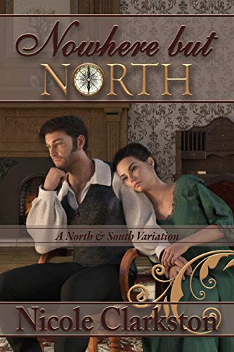 Nowhere But North: A North and South Variation (English Edition)