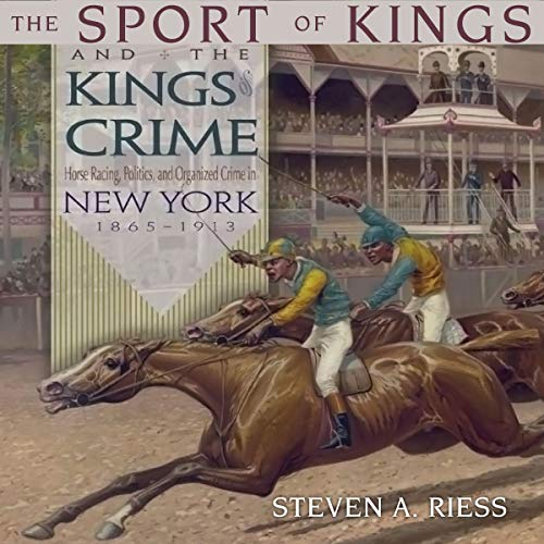 The Sport of Kings and the Kings of Crime audiobook cover art