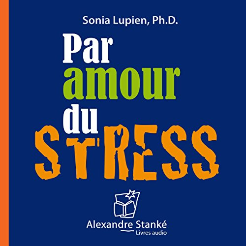 Couverture de Par amour du stress