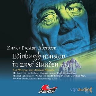 Edinburgh nonstop in zwei Stunden - Teil 1 (Kurier Preston Aberdeen 6) Titelbild