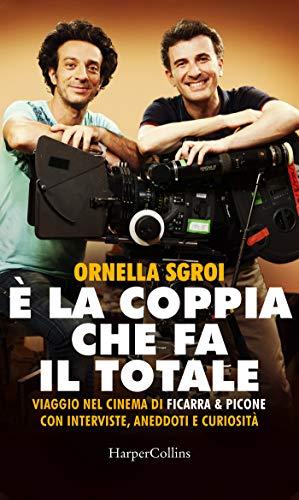 È la coppia che fa il totale (Italian Edition)