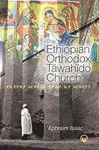 The Ethiopian Orthodox Tawahido Church (Afroasiatic Studies)