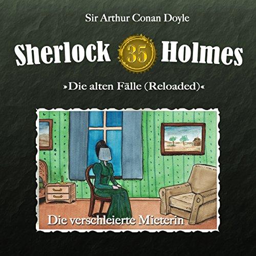 Die verschleierte Mieterin (Sherlock Holmes - Die alten Fälle 35 [Reloaded]) Titelbild