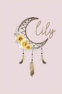 Lily Personalized Notebook: Small Notebook / Awesome Lined Journal / Watercolor Dreamcatcher with Rose Yellow Flower Feath...