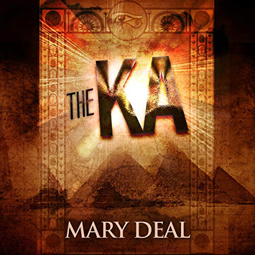 The Ka Audiobook By Mary Deal cover art