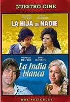 LA HIJA DE NADIE/LA INDIA BLANCA