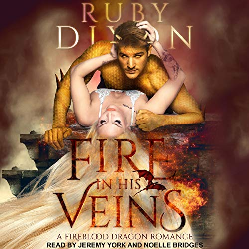 Fire in His Veins     Fireblood Dragon Romance Series, Book 6              By:                                                                                                                                 Ruby Dixon                               Narrated by:                                                                                                                                 Noelle Bridges,                                                                                        Jeremy York                      Length: 9 hrs and 24 mins     Not rated yet     Overall 0.0