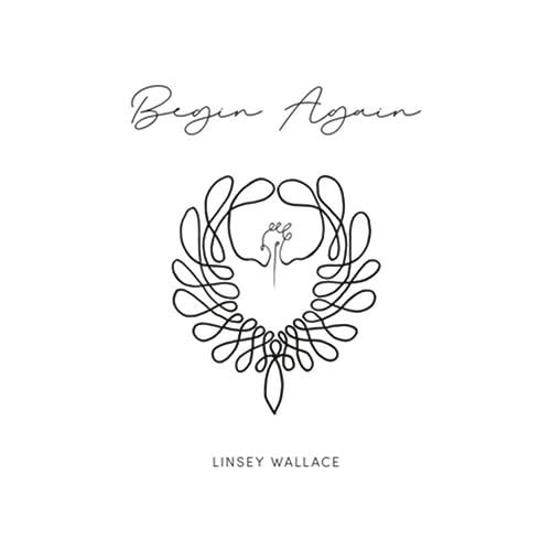 Linsey Wallace - Begin Again (2020)