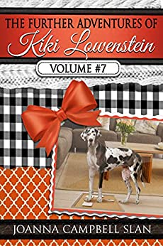 The Further Adventures of Kiki Lowenstein, Volume #7: Short Stories that Accompany the Kiki Lowenstein Mystery Series (The Further Adventures of Kiki Lowenstein Collection) by [Joanna Campbell Slan]