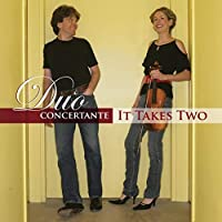 It Takes Two by DUO CONCERTANTE (2009-05-05)