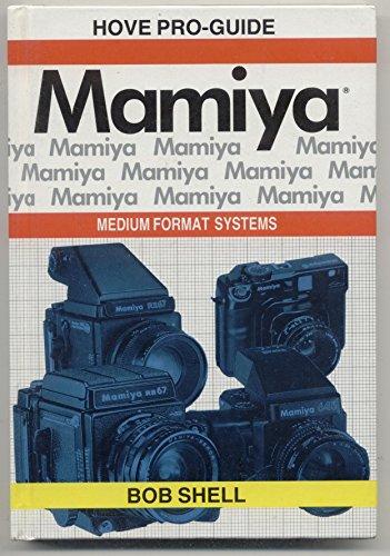 Mamiya Medium Format Systems: Pro-guide (Pro guides)