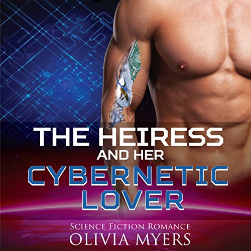 The Heiress and Her Cybernetic Lover cover art