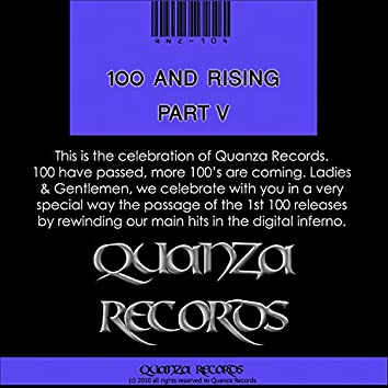 100 And Rising Part V