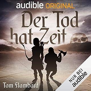 Der Tod hat Zeit     Grünblatt & Silberbart 3              Autor:                                                                                                                                 Tom Flambard                               Sprecher:                                                                                                                                 Robert Frank                      Spieldauer: 1 Std. und 38 Min.     7 Bewertungen     Gesamt 4,6
