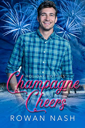 Champagne Cheers: Holiday Hotties (English Edition)