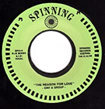 The Reason For Love/Oh What A Nite For Love/I'm High (NM 45 rpm)