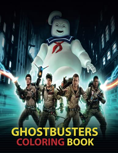 Ghostbusters Coloring Book: Featuring Stunning Illustrations about Characters - Great Ghostbusters Coloring Book for Kids and All Fans - Over 50 Ghostbusters illustrations (Little Golden Book)