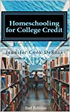 Homeschooling for College Credit: A Parent's Guide to Resourceful High School Planning
