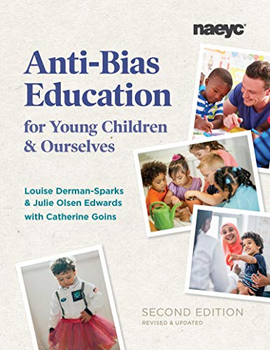 Compare Textbook Prices for Anti-Bias Education for Young Children and Ourselves 2 Edition ISBN 9781938113574 by Derman-Sparks, Louise,Edwards, Julie Olsen