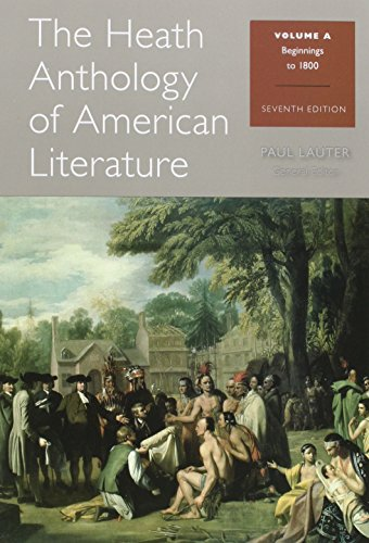 Bundle: The Heath Anthology of American Literature: Volume A, 7th + The Heath Anthology of American Literature: Volume B