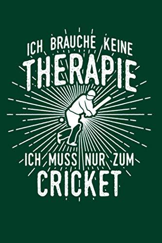 Kricket: Therapie? Lieber Cricket: Notizbuch / Notizheft für Cricket Bat Kricket Set A5 (6x9in) liniert mit Linien