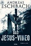 Das Jesus-Video: Thriller