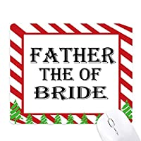 花嫁の父の祭の引用 ゴムクリスマスキャンディマウスパッド