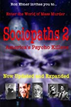 Sociopaths 2: America's Psycho Killers: Updated and Expanded