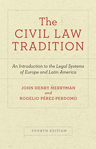 Compare Textbook Prices for The Civil Law Tradition: An Introduction to the Legal Systems of Europe and Latin America, Fourth Edition 4 Edition ISBN 9781503607545 by Merryman, John Henry,Pérez-Perdomo, Rogelio