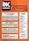 INC HEBDO CONSOMMATEURS ACTUALITES [No 536] du 30/01/1987 - DROIT DE LA CONSOMMATION...
