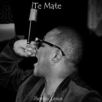 Te Mate - Single