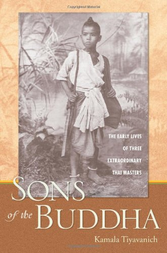 Sons of the Buddha: The Early Lives of Three...