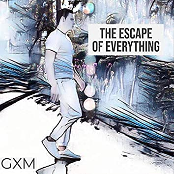 The Escape of Everything