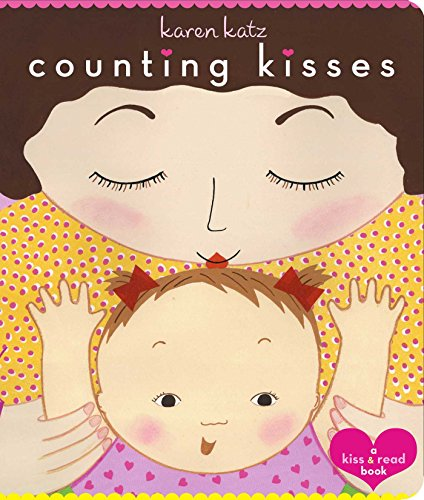 Counting Kisses: Counting Kisses (Classic Board Books)