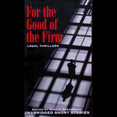 For the Good of the Firm audiobook cover art