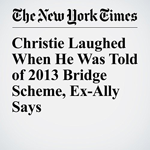 Christie Laughed When He Was Told of 2013 Bridge Scheme, Ex-Ally Says audiobook cover art